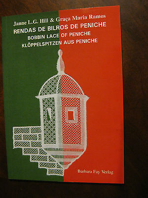 Bobbin Lace of Peniche, book by Hill & Ranis - RARE from PORTUGAL 2001