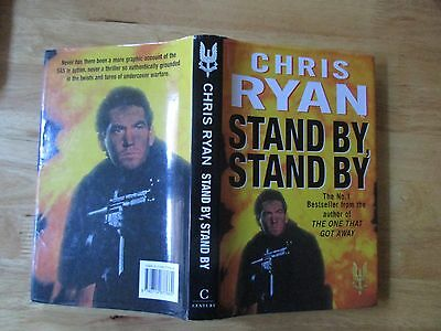Chris Ryan * Stand By, Stand By * SIGNED hardback 1996 * 1st ed, 1st print + d/w