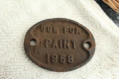 """Cast Iron Plate """"due For Paint 1958"""""""