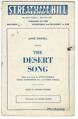 'THE DESERT SONG'  STREATHAM HILL THEATRE LONDON  PROBABLY 1940's