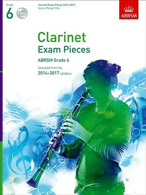 ABRSM Clarinet Exam pieces Grade 6, 2014-2017 syllabus. Score, Part, 2 CD's. NEW