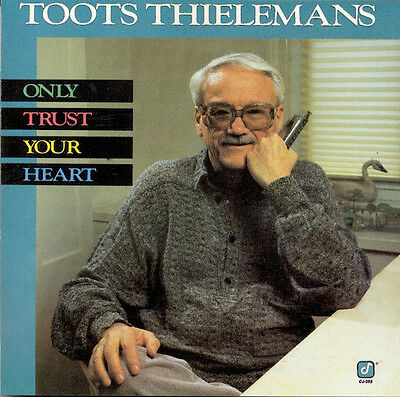 Toots Thielemans- Only Trust Your Heart