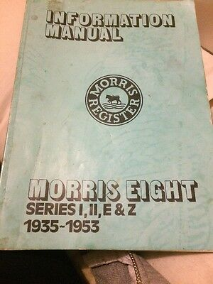 Morris Eight Information Manual 1935 To 1953