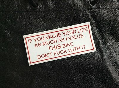 MC Support Sticker IF YOU VALUE YOUR LIFE hells angel outlaw biker new unused 1%