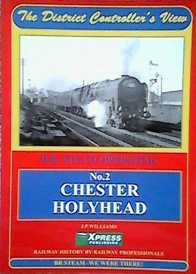Chester to Holyhead: No 2 by J.P. Williams (Paperback, 2000)