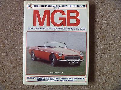 MGB Guide to Purchase and DIY Restoration Manual by Lindsay Porter