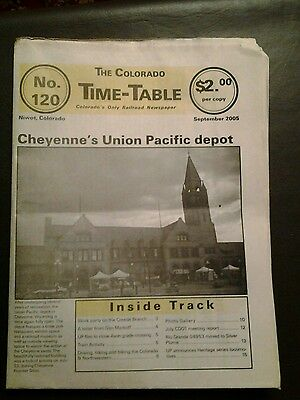 The Colorado Time-Table No 120 September 2005 Railroad Newspaper
