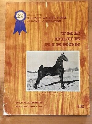 The Blue Ribbon Tennessee Walker / Walking Horse Yearbook 27th Edition (1965)
