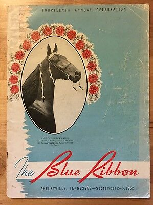 The Blue Ribbon Tennessee Walker / Walking Horse Yearbook 14th Edition (1952)