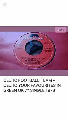 "Celtic Football Team - Celtic Fc Your Favourites In Green Uk 7"" Single 1973"