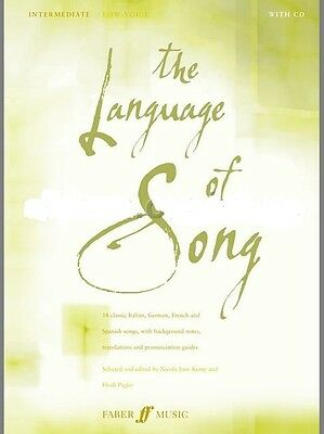The Language of Song Intermediate Low Voice Vocal Sheet Music Book/WITHOUT CD