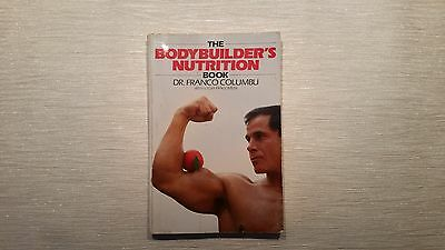 The Bodybuilder's Nutrition Book. Dr Franco Columbu