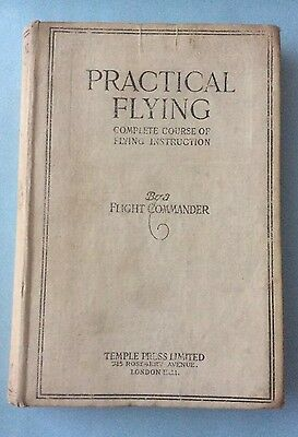 1918 Book Practical Flying/ WW1 Flying Instructions.