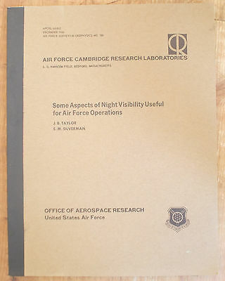 1966 ASPECTS OF NIGHT VISIBILITY USEFUL FOR AIR FORCE OPERATIONS Taylor Silverma