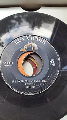 Jack Turner  Original Rca Victor  Label   45  If I Could Only Win Your Heart