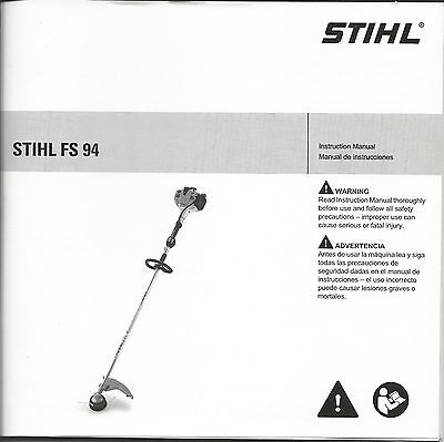 Stihl FS 94 String Trimmer Owner's / Instruction Manual - New