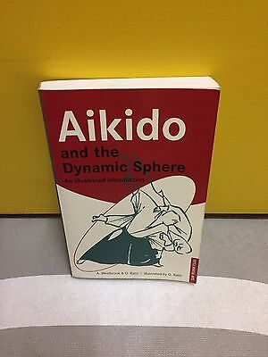 Aikido Training Book (Aikido and the Dynamic Sphere)