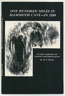 """Vintage 1982 Tourism Booklet: """"100 Miles in MAMMOTH CAVE in 1880"""", KENTUCKY"""