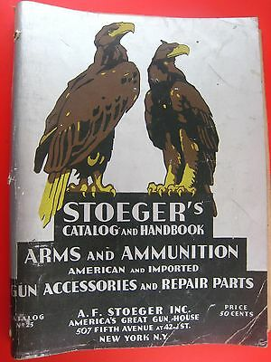 Original 1934 Stoeger's Catalog and Handbook..Arrms and Ammunition...304 pages