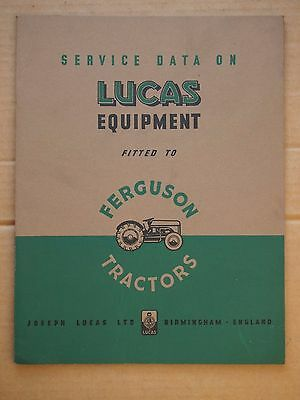 Service Data on Lucas Equipment fitted to Ferguson Tractors – circa 1948