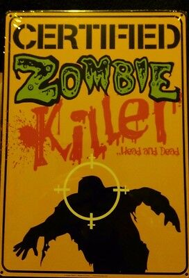 Certified Dead Zombie Killer Novelty Yellow Metal Sign 8 x 11