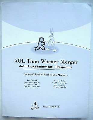 Historic Prospectus: The Deal Of The Century, Aol Time Warner Merger, June 2000