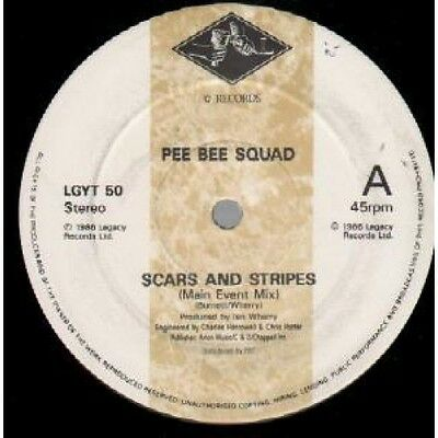 """PEE BEE SQUAD Scars And Stripes 12"""" VINYL Legacy 1986 2 Track Main Event Mix"""