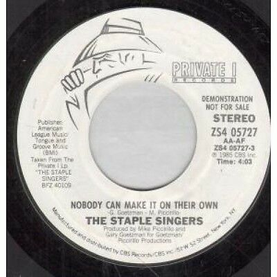 "STAPLE SINGERS Nobody Can Make It On Their Own 7"" VINYL US Private I 1985 Demo"