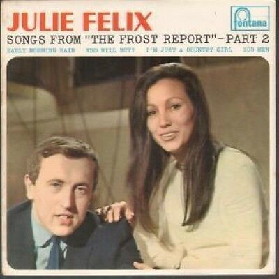 """JULIE FELIX Songs From The Frost Report Part 2 7"""" VINYL UK Fontana 1967 4 Track"""