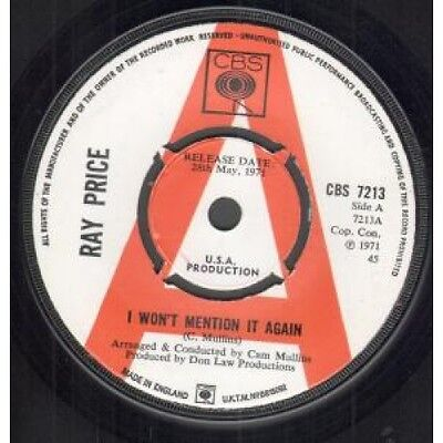 "RAY PRICE I Won't Mention It Again 7"" VINYL UK Cbs 1971 Promo B/W Kiss The"
