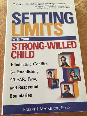 Setting Limits with Your Strong-Willed Child, Robert J MacKenzie, Ed D Paperback