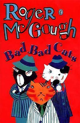 Bad, Bad Cats by Roger McGough (Paperback, 1997)