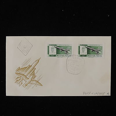 ZS-Y628 HUNGARY - Fdc, 1962, Aviation, Airplanes, Perf.+Imperf. Cover