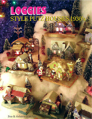 """Christmas Village Cardboard Putz House LOGGIE'S CHAPTER from COLLECTOR""""S GUIDE"""