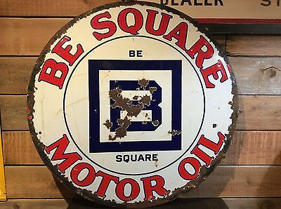 Be Square Motor Oil Porcelain Sign 30 Inch Double Sided Rare Collectible Vintage