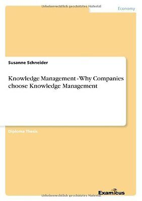 Knowledge Management - Why Companies Choose Knowledge Management
