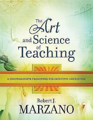The Art and Science of Teaching: A Comprehensive Framework for Effective...