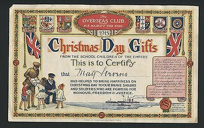 The Overseas Club Christmas Day Gifts 1915 Certificate signed - AC102