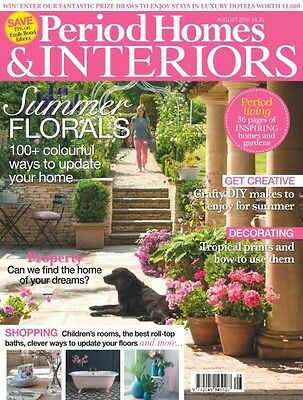 Period Homes & INTERIORS Magazine August 2016 (BRAND NEW BACK COPY)