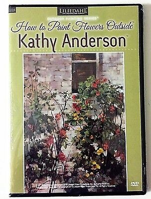 Kathy Anderson: How to Paint Flowers Outside - Art Instruction DVD