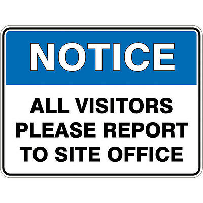 Prochoice METAL SAFETY SIGN VISITORS REPORT TO SITE OFFICE 600x450mm *Aust Brand