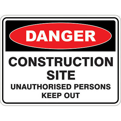 Prochoice POLY SAFETY SIGN DANGER CONSTRUCTION SITE - 450x300mm Or 600x450mm