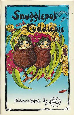 The Complete Adventures of 'Snugglepot and Cuddlepie' by May Gibbs