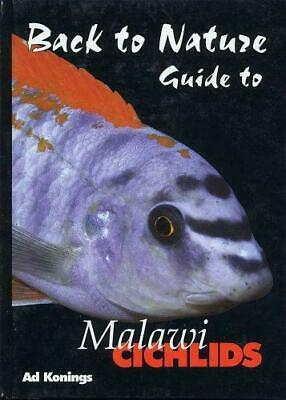 Back to Nature guide to Malawi cichlids fish book by Ad Konings 2nd edition.