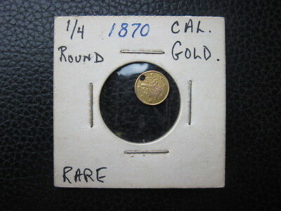 1870 US Territorial Gold CALIFORNIA 1/4 Dollar Round Coin NOT CERTIFIED