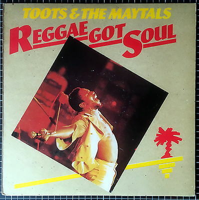 Toots & The Maytals – Reggae Got Soul – First Island UK release 1976 (see desc.)