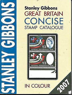 Stanley Gibbons Great Britain CONCISE Stamp Catalogue  Colour ( 2007 Edition )