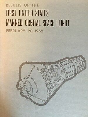 RESULTS of FIRST UNITED STATES MANNED ORBITAL SPACE FLIGHT FEB 20,1962 NASA