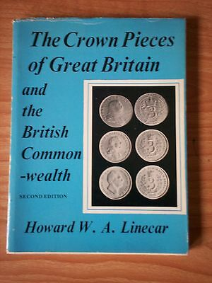 The Crown Pieces of Great Britain and the Commonwealth by HWA Linecar (1969)