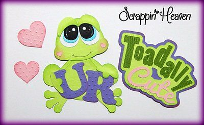 U R Toadally Cute Girl Valentines paper piecing for scrapbook pages layout card